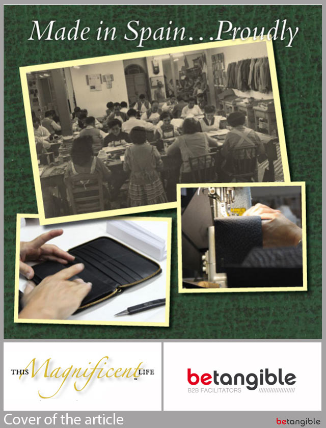 "magnificent life article The Leather Goods Industry in Andalusia (Spain) & Betangible ""arrive"" in Australia"